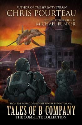 Tales of B-Company: The Complete Collection by Chris Pourteau