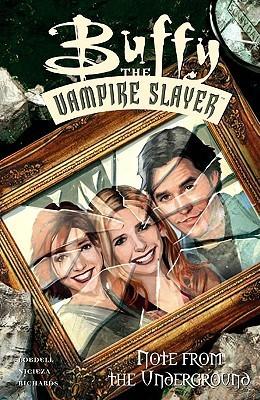 Buffy the Vampire Slayer: Note from the Underground by Scott Lobdell, Fabian Nicieza