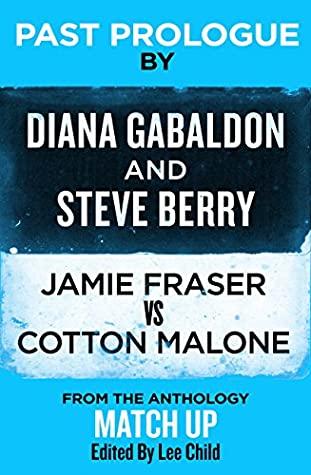 Past Prologue by Steve Berry, Diana Gabaldon