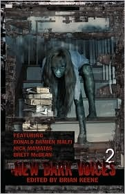 New Dark Voices 2 by Brett McBean, Nick Mamatas, Ronald Malfi, Brian Keene