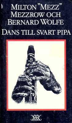 Dans till svart pipa by Mezz Mezzrow, Carl-Erik Lindgren, Bernard Wolfe