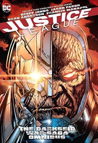 Justice League: The Darkseid War Saga Omnibus by Jason Fabok, Geoff Johns, Francis Manapul