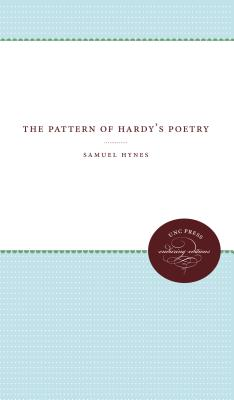 The Pattern of Hardy's Poetry by Samuel Hynes