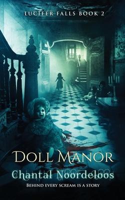Doll Manor by Noordeloos Chantal