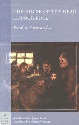 The House of the Dead and Poor Folk by Fyodor Dostoyevsky