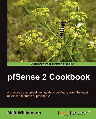 Pfsense 2 Cookbook by Matt Williamson