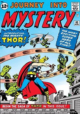 Journey Into Mystery #83 by Larry Lieber, Carlos Eduardo Calvo Pinzón, Joe Sinnott, R. Berns, Stan Lee, Jack Kirby