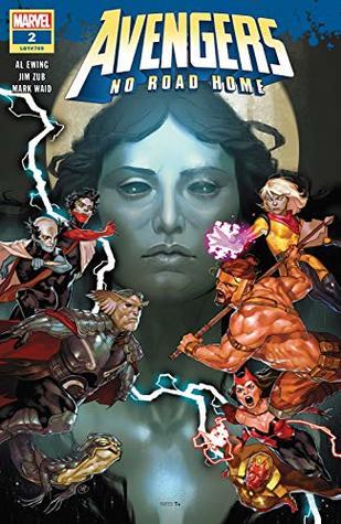 Avengers: No Road Home #2 by Al Ewing, Mark Waid, Paco Medina, Jim Zub, Yasmine Putri