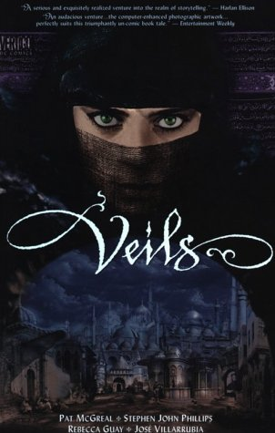 Veils by Rebecca Guay, Stephen John Phillips, José Villarrubia, Pat McGreal
