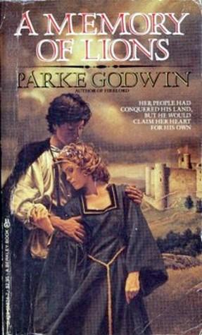 A Memory of Lions by Parke Godwin