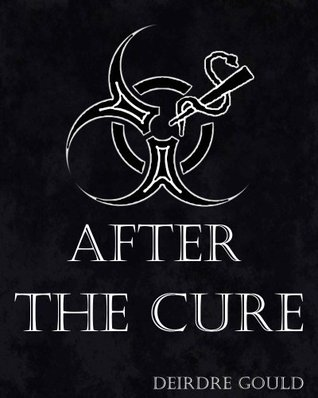 After the Cure by Deirdre Gould