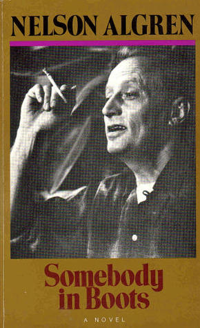 Somebody in Boots by Nelson Algren