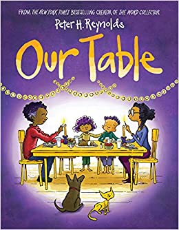 Our Table by Peter H. Reynolds