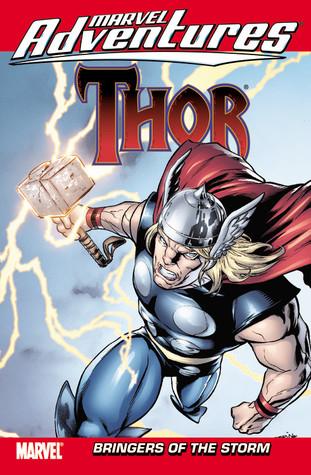 Marvel Adventures Thor: Bringers of the Storm by Todd Dezago, Leonard Kirk, John Buran, Jeff Parker, Rodney Buchemi, Ron Lim, Louise Simonson