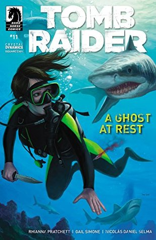 Tomb Raider #11 by Gail Simone, Michael Atiyeh, Nicolas Daniel Selma, Juan Gedeon, Dan Scott, Rhianna Pratchett