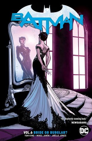 Batman, Volume 6: Bride or Burglar by Tom King, Joëlle Jones, Mikel Janín