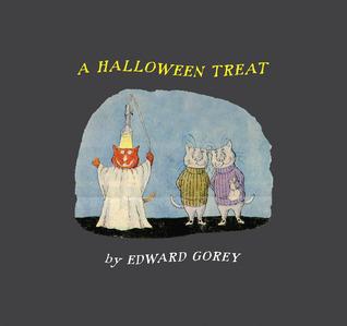 A Halloween Treat & Edward Gorey's Ghosts by Edward Gorey