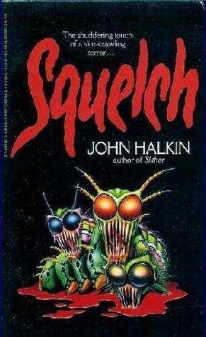 Squelch by John Halkin
