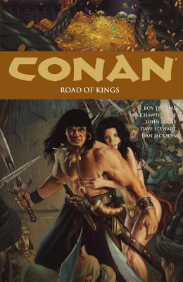 Conan, Volume 11: Road of Kings by Various, Jason Gorder, Roy Thomas, Mike Hawthorne, John Lucas