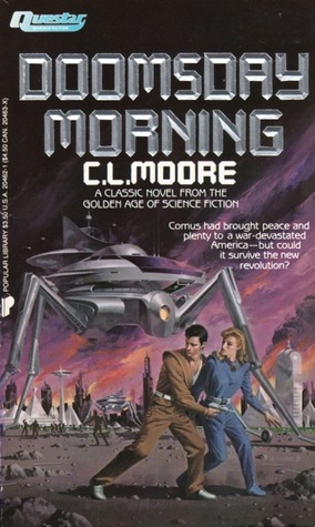 Doomsday Morning by C.L. Moore