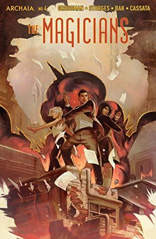 The Magicians #4 by Pius Bak, Lev Grossman, Qistina Khalidah, Lilah Sturges