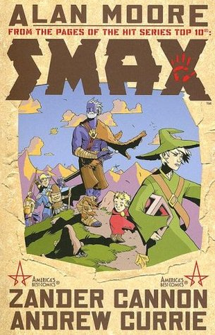 Smax by Zander Cannon, Alan Moore, Andrew Currie