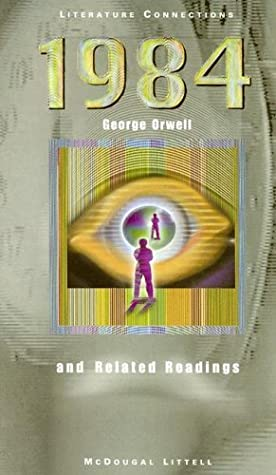1984: And Related Readings by George Orwell