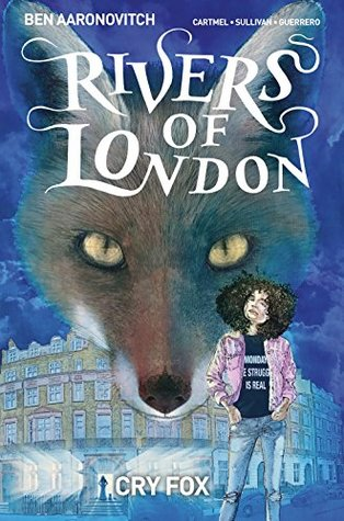 Rivers of London: Cry Fox #2 by Luis Guerrero, Andrew Cartmel, Ben Aaronovitch, Lee Sullivan, Illeighstration