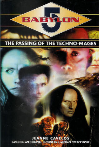 The Passing of the Techno-Mages by Jeanne Cavelos