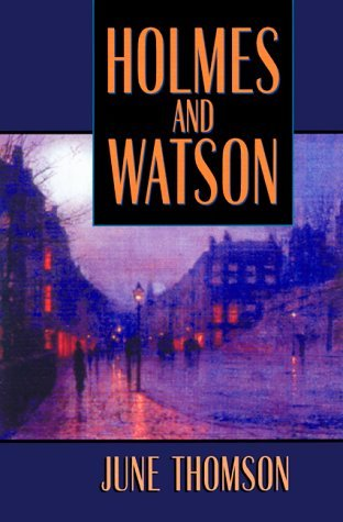 Holmes and Watson by June Thomson