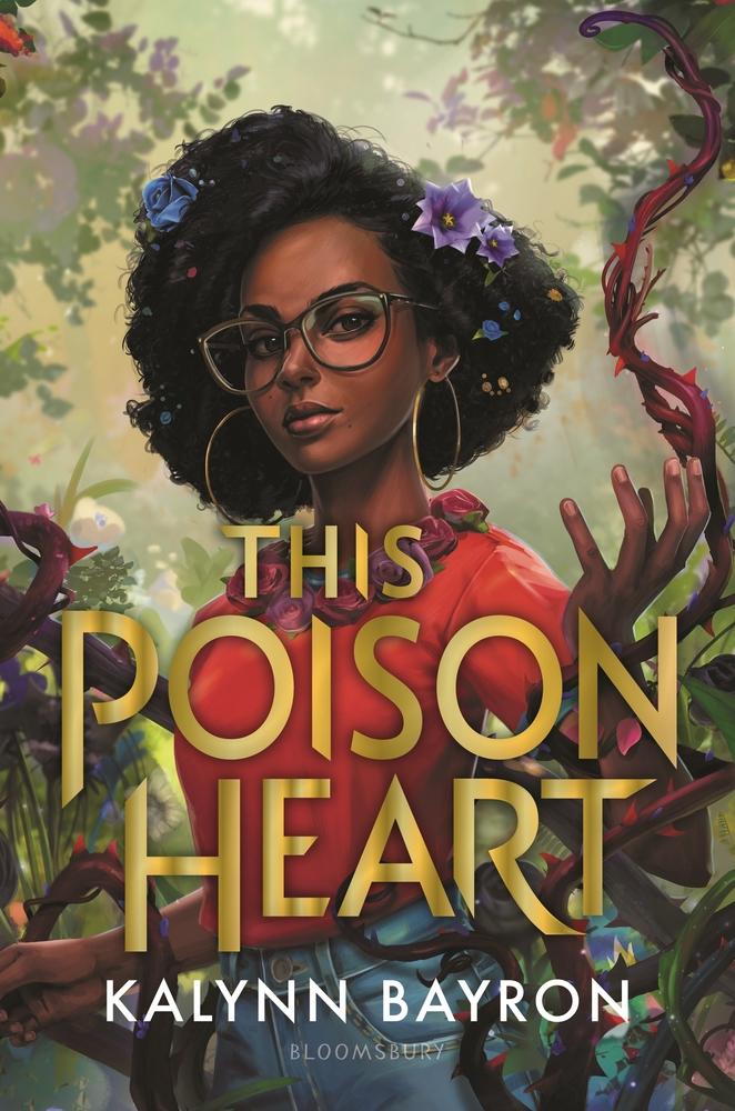 This Poison Heart by Kalynn Bayron