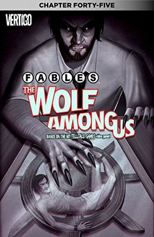 Fables: The Wolf Among Us #45 by Travis Moore, Dave Justus, Matthew Sturges