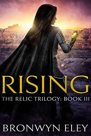 Rising by Bronwyn Eley