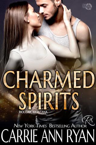 Charmed Spirits by Carrie Ann Ryan