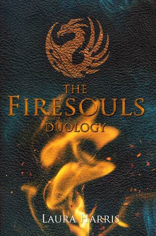 The Firesouls Duology by Laura Harris