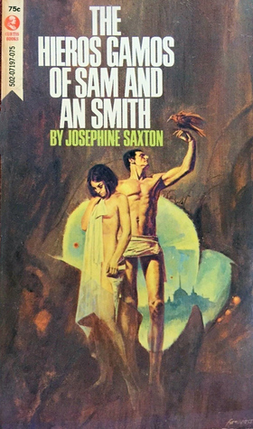 The Hieros Gamos of Sam and An Smith by Josephine Saxton