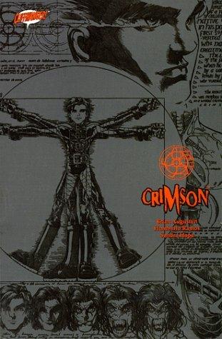 Crimson: Loyalty and Loss - Tome 1 by Brian Augustyn, Humberto Ramos