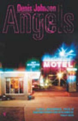 Angels by Denis Johnson