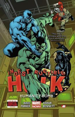 Indestructible Hulk, Volume 4: Humanity Bomb by Seth Mann, Jheremy Raapack, Mahmud Asrar, Mark Waid, Clay Mann, Miguel Sepúlveda, Tom Grummett