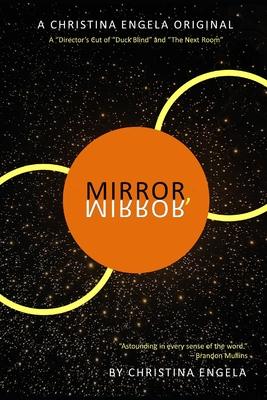Mirror, Mirror by Christina Engela