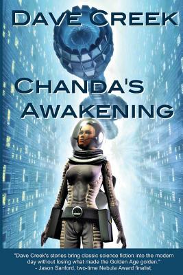 Chanda's Awakening by Dave Creek