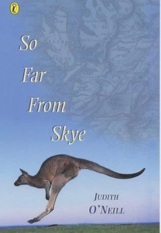 So Far From Skye by Judith O'Neill