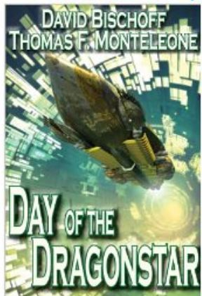 Day Of The Dragonstar by David Bischoff, Thomas F. Monteleone