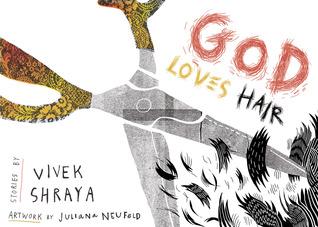 God Loves Hair by Juliana Neufeld, Vivek Shraya