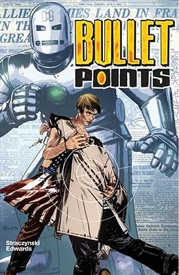 Bullet Points by Tommy Lee Edwards, J. Michael Straczynski