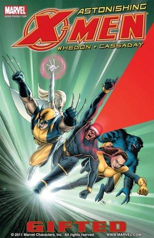 Astonishing X-Men, Volume 1: Gifted by John Cassaday, Joss Whedon