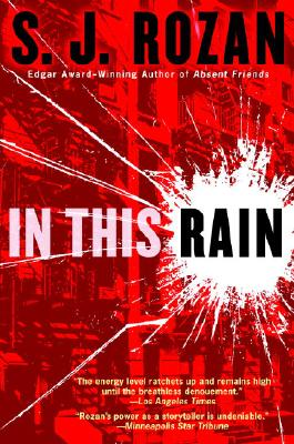 In This Rain by S. J. Rozan