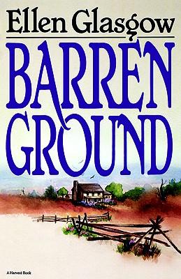 Barren Ground by Ellen Glasgow