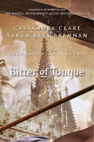 Bitter of Tongue by Sarah Rees Brennan, Cassandra Clare, Torrance Coombs