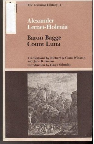 Baron Bagge / Count Luna by Alexander Lernet-Holenia